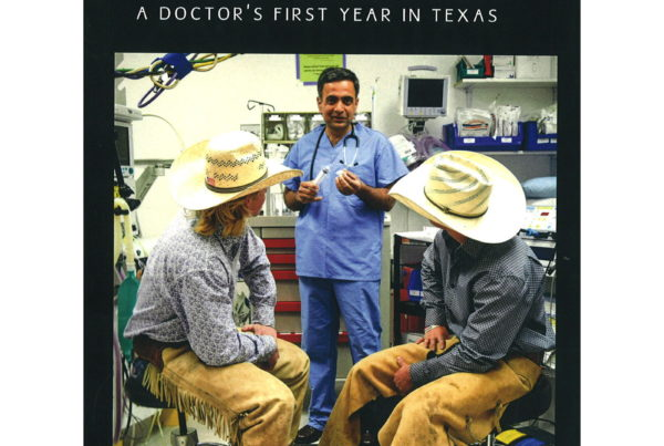 Doctor Shares Stories From His First Year Working In A Small Texas Town
