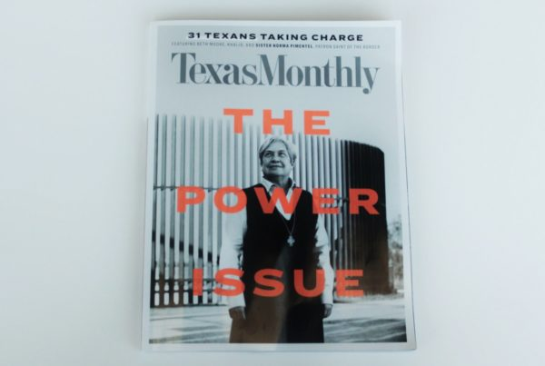 Texas Monthly's Power List Names 'Patron Saint Of The Border' No. 1
