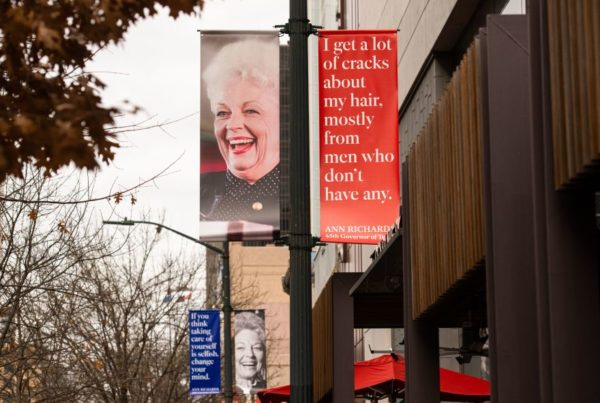 Making A Way For Ann Richards' Words To Live On
